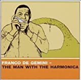 Man With the Harmonica Franco De Gemini