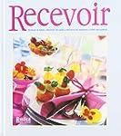 Recevoir : Dresser la table D�corer l...