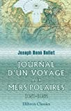 Journal d'un voyage aux mers polaires, excut  la recherche de Sir John Franklin, en 1851 et 1852: Prcd d'une notice sur la vie et les travaux de l'auteur par Jilien Lemer