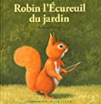 Robin l'�cureuil du jardin