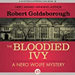 The Bloodied Ivy (       UNABRIDGED) by Robert Goldsborough Narrated by L. J. Ganser