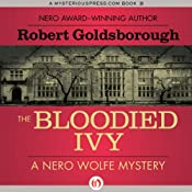 The Bloodied Ivy | [Robert Goldsborough]