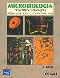 Microbiologia. Conceitos e Aplicações - Volume 1 - 9788534601962