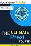 The Ultimate Prezi Course: Master Pre...