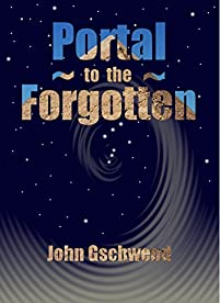 Portal To The Forgotten by John Gschwend ebook deal