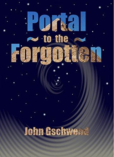 Portal To The Forgotten by John Gschwend ebook deal