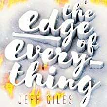 The Edge of Everything Audiobook by Jeff Giles Narrated by Hallie Ricardo