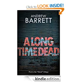 A Long Time Dead (The Dead Trilogy)