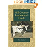 Hill Country Landowner's Guide (Louise Lindsey Merrick Natural Environment Series)