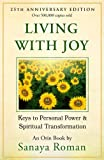 Living with Joy: Keys to Personal Power and Spiritual Transformation (Earth Life Series Book 1) (English Edition)