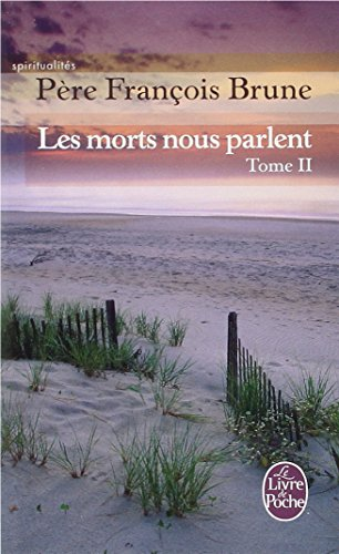 Les Morts Nous Parlent T02 (Ldp Litterature) (French Edition)