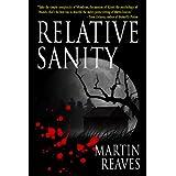 Relative Sanity ~ Martin Reaves