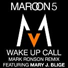 Wake Up Call (Mark Ronson Remix featuring Mary J. Blige)