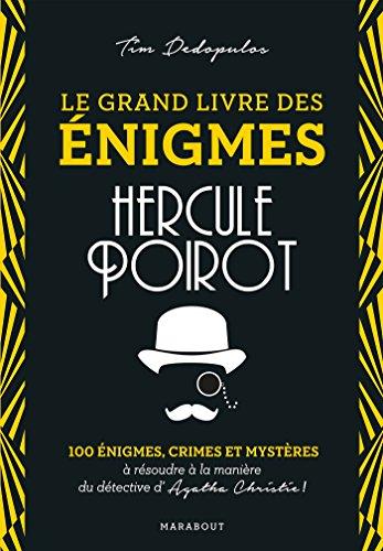 le-grand-livre-des-enigmes-hercule-poirot-100-enigmes-crimes-et-mysteres-a-resoudre-a-la-maniere-du-