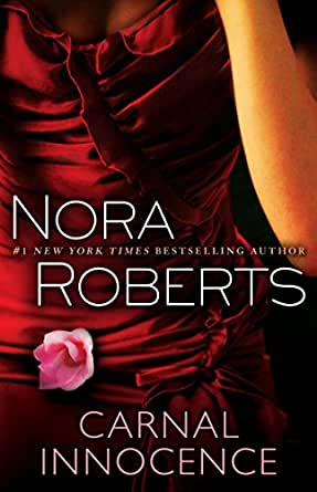 carnal innocence   kindle edition by nora roberts romance