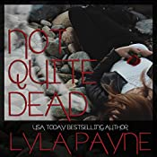 Not Quite Dead: Lowcountry Ghosts, Book 1 | Lyla Payne