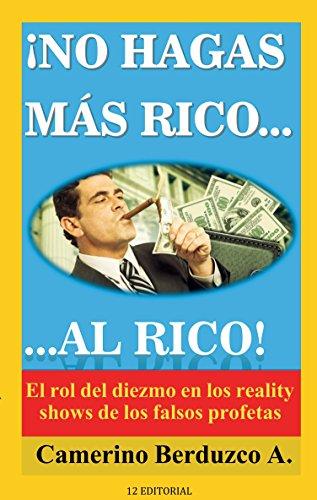 No hagas más rico al rico