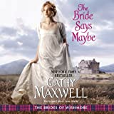 img - for The Bride Says Maybe: The Brides of Wishmore, Book 2 book / textbook / text book