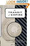The Transit of Empire: Indigenous Critiques of Colonialism (First Peoples: New Directions Indigenous)