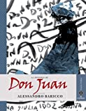 Alessandro Baricco Don Juan (Save the Story)