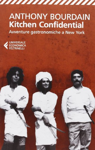Kitchen confidential Avventure gastronomiche a New York PDF