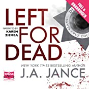Left for Dead: Ali Reynolds, Book 7 | J. A. Jance