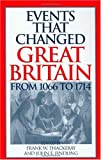 img - for Events that Changed Great Britain from 1066 to 1714 book / textbook / text book
