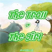 The Troll & The Girl Audiobook by Adelina hill Narrated by Rachel Brandt