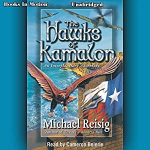 The Hawks of Kamalon Audiobook