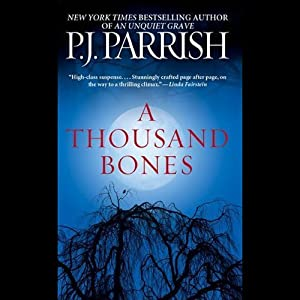 A Thousand Bones | [P.J. Parrish]