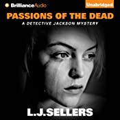 Passions of the Dead: Detective Jackson, Book 4 | [L.J. Sellers]