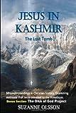 Acquista Jesus in Kashmir, The Lost Tomb