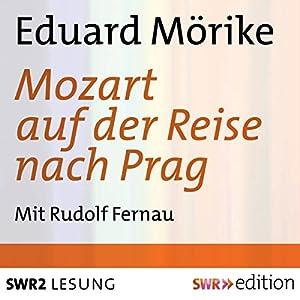 Mozart auf der Reise nach Prag Hörbuch