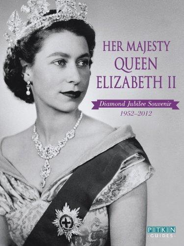 Her Majesty Queen Elizabeth II: Diamond Jubilee Souvenir 1952-2012