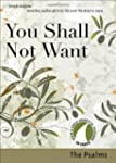 You Shall Not Want: The Psalms (30 Da...