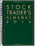 img - for Stock Trader's Almanac 2016 (Almanac Investor Series) book / textbook / text book