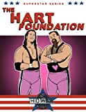 img - for Superstar Series: The Hart Foundation book / textbook / text book
