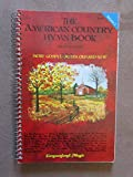 img - for THE AMERICAN COUNTRY HYMN BOOK Volume 2 (Spiral Bound) book / textbook / text book