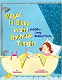 Maybe I ll Sleep in the Bathtub Tonight: and Other Funny Bedtime Poems