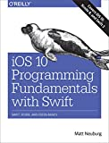 img - for iOS 10 Programming Fundamentals with Swift: Swift, Xcode, and Cocoa Basics book / textbook / text book