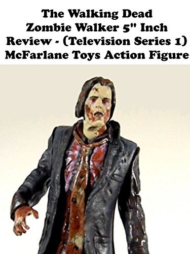 "Review: The Walking Dead Zombie Walker 5"" Inch Review on Amazon Prime Video UK"