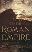 Amazon.com: The Fall of the Roman Empire: A New History of Rome and the Barbarians (9780195325416): Peter Heather: Books