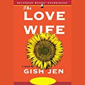 The Love Wife | [Gish Jen]