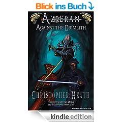 Azieran: Against the Drimlith (The Malkan Knight Series) (English Edition)