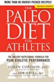The Paleo Diet for Athletes:�The Ancient Nutritional Formula for Peak Athletic Performance