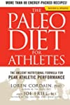 The Paleo Diet for Athletes:�The Anci...