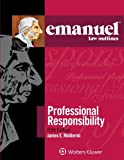 img - for Emanuel Law Outlines: Professional Responsibility book / textbook / text book