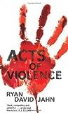 Acts of Violence (Macmillan New Writing)