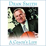 A Coach's Life: My Forty Years in Col...