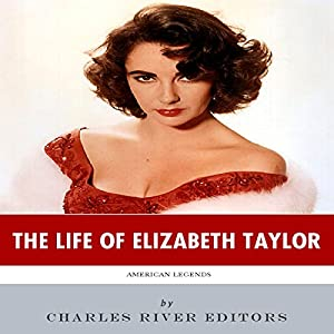 American Legends: The Life of Elizabeth Taylor Audiobook